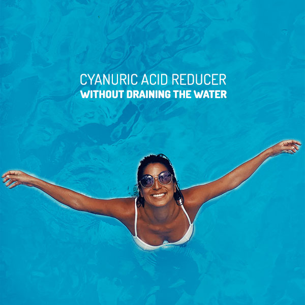 Cyanuric Acid Reduction | The Pool People, Cyprus